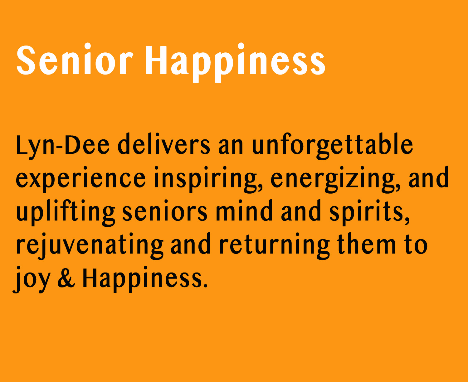 Senior Happiness with Lyn-Dee Eldridge